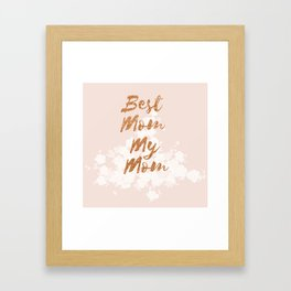 Best Mom My Mom on Thursday Framed Art Print