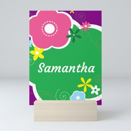 Samantha: Personalized Gifts for Girls and Women Mini Art Print