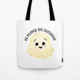 He Popped The Question - Popcorn Tote Bag