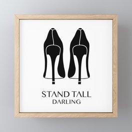 Stand Tall Darling Framed Mini Art Print
