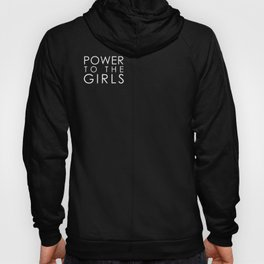 Power to the BOLD Girls | white v. Hoody