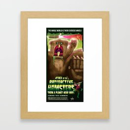 Attack of the Radioactive Hamsters From A Planet Near Mars Framed Art Print