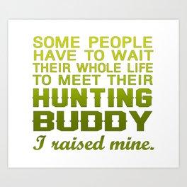 My Hunting Buddy Art Print