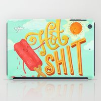 shit iPad Cases featuring Hot Shit by Mary Kate McDevitt