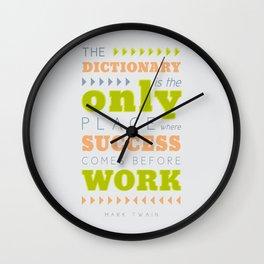 Work Before Success - Mark Twain Quote Wall Clock