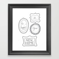 Be happy in your new home Framed Art Print