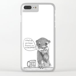 No more coffee?! Clear iPhone Case
