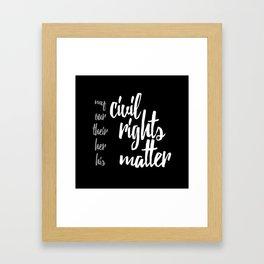 Civil Rights Matter Framed Art Print