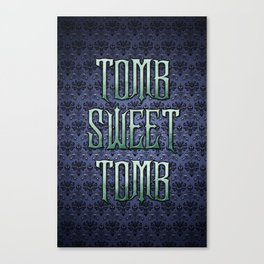 Haunted Mansion - Tomb Sweet Tomb Canvas Print
