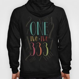 1 2 3 One Two Three Hoody