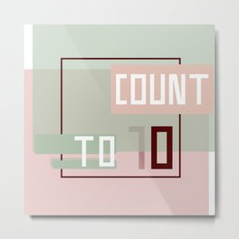 count to 10 Metal Print