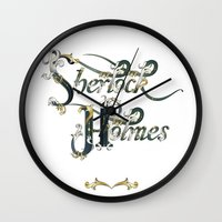 sherlock holmes Wall Clocks featuring Sherlock Holmes by Ketina