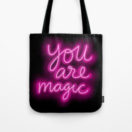 You Are Magic neon Tote Bag