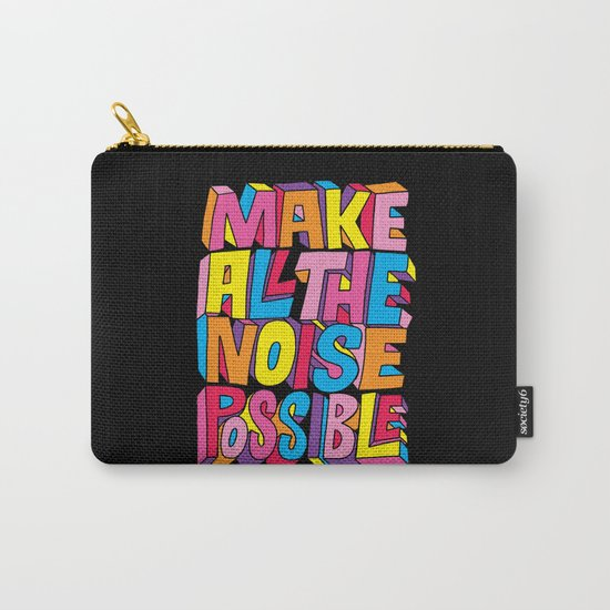 Make all the noise possible! Carry-All Pouch