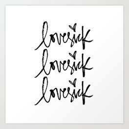 lovesick Art Print