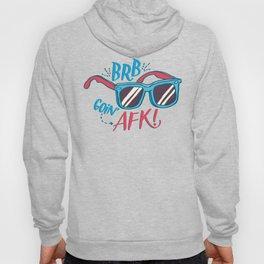 brb/afk Hoody