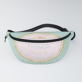 Do small things with great love - Typography on aqua background Fanny Pack