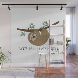 Simon the Sloth - Don't Hurry Be Happy Wall Mural