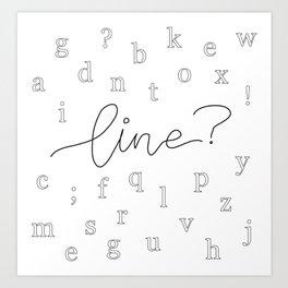 Line? Art Print