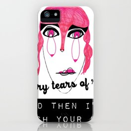 Tears of Rage iPhone Case