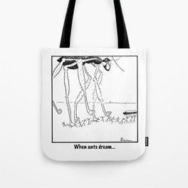 When Ants Dream Tote Bag