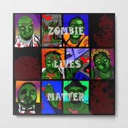 Zombie Lives Matter Collage Metal Print