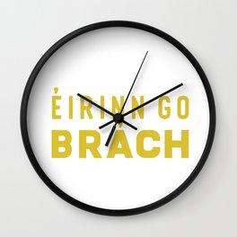Eirinn go Brach Wall Clock
