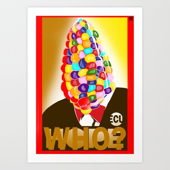 who?(variant3) Art Print