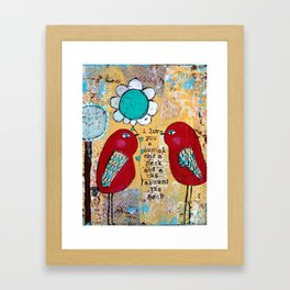 I love you a bushel and a peck, whimsical birds with flower Framed Art Print