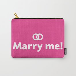 Marry me! Carry-All Pouch