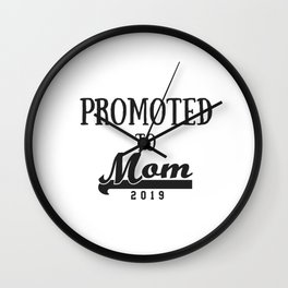 Promoted To Mom 2019 - Cute New Mom Tee - Baby Shower Wall Clock