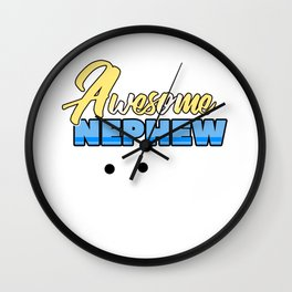 Relatives Family Kinship Ancestry Household Love Bloodline Ancestry Awesome Nephew Gift Wall Clock