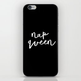 Nap Queen black and white typography design home wall decor bedroom gift for girlfriend iPhone Skin