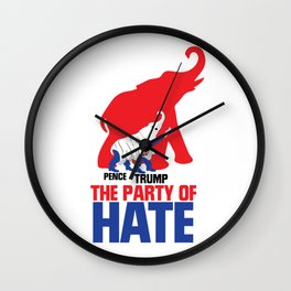 The Party of Hate Wall Clock