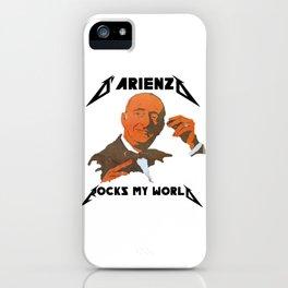 D'Arienzo Rocks my World iPhone Case