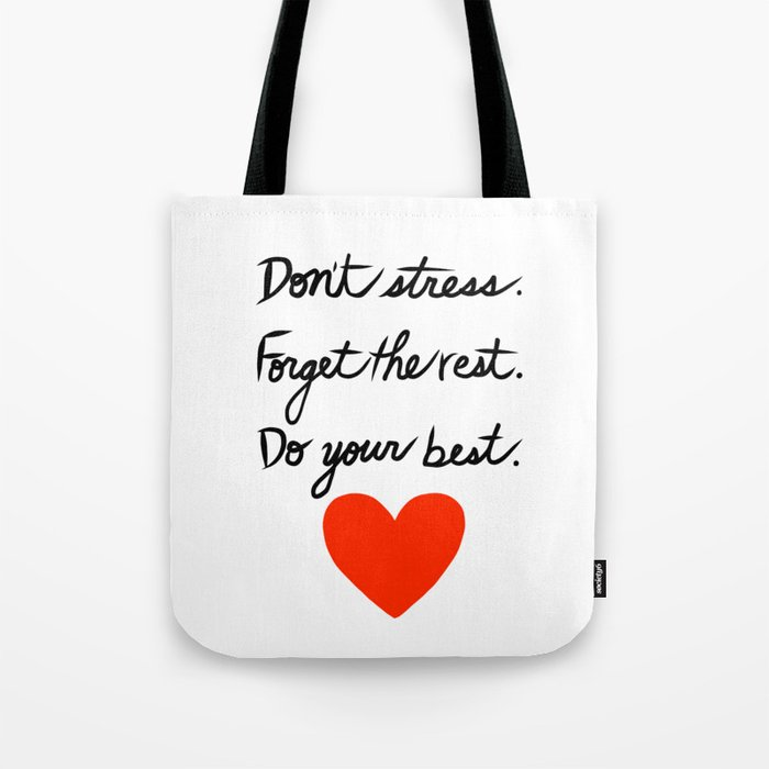 Don't Stress Forget the Rest Do Your Best Tote Bag