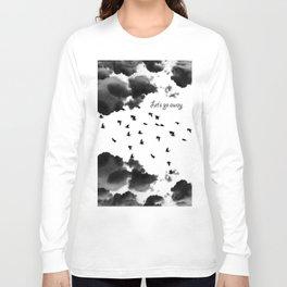 let's go away Long Sleeve T-shirt