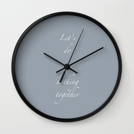 Let's Do Nothing Wall Clock
