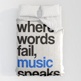 WHERE WORDS FAIL MUSIC SPEAKS (Blue) Comforters