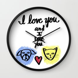 I love you and I like you - cats and dogs Wall Clock