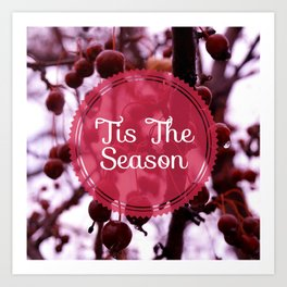 'Tis The Season Art Print