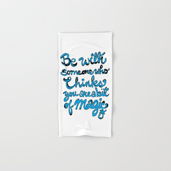 Be With Someone Who Loves Baby Blue Hand & Bath Towel