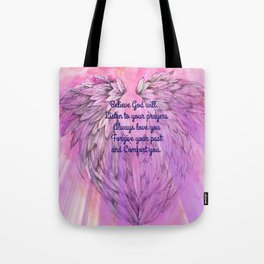 Believe God Will... Tote Bag