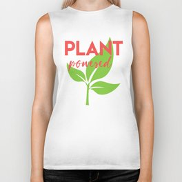 PLANT POWERED vegan quote Biker Tank