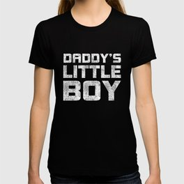 Daddy's little boy T-shirt