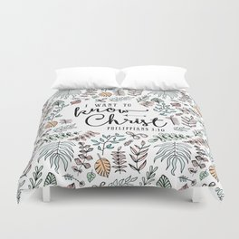 """I Want to Know Christ"" Bible Verse - Color Duvet Cover"