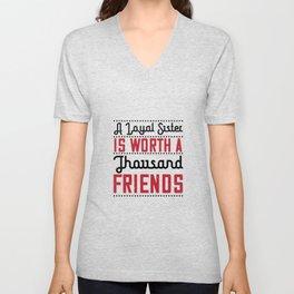 A Faithful Sister Is Worth A Thousand Unisex V-Neck