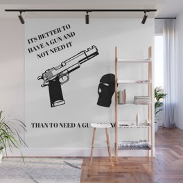 Guns or Nah Wall Mural