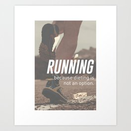 No Diet Just Running Runners Design Art Print