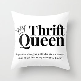Thrift Queen Throw Pillow